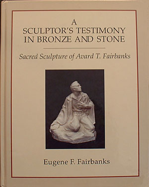 Avard T. Fairbanks religious sculptures